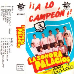 Sonora Palacios - A Lo Campeón
