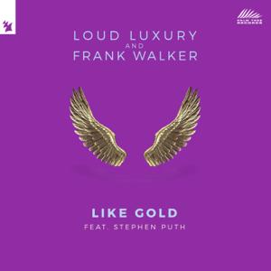 Loud Luxury & Frank Walker - Like Gold feat. Stephen Puth