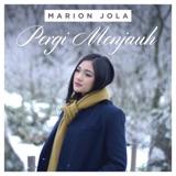 Marion Jola-Pergi Menjauh MP3