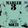 Mahler: Symphony No. 3 - Sir Georg Solti, Helga Dernesch, Chicago Symphony Orchestra Womens Chorus, Chicago Symphony Orchestra & Glen Ellyn Childrens Chorus