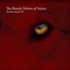 The Bloody Wolves of Venice - The Revelation EP artwork