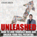 Craig Beck - Unleashed: How to Love Yourself More and Unlock Your Full Potential (Unabridged)