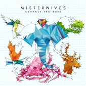 MisterWives - Only Human