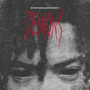 StaySolidRocky - Demons