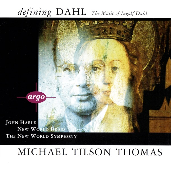 Defining Dahl - The Music Of Ingolf Dahl
