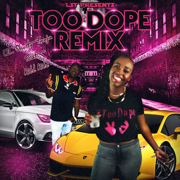 Too Dope (feat. Kidd Kidd) [Remix] - Single
