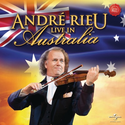 André Rieu: Live In Australia - André Rieu