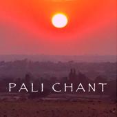 Pali Chant