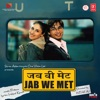 Jab We Met (Original Motion Picture Soundtrack)
