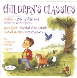 Prokofiev: Peter and the Wolf - Saint-Saëns: Carnival of the Animals - L   Mozart: Toy Symphony by Peter Ustinov, Nicholas Walker, Laura O'Gorman, The