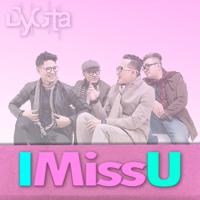 I Miss You - Single