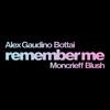 Remember Me feat Moncrieff Blush Single