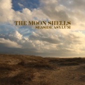 The Moon Shells - Seaside Asylum