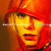 Shoot To Forget - Single