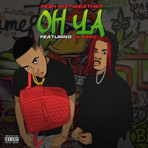 Oh Ya (feat. Lil Keed) - Single Mp3 Download