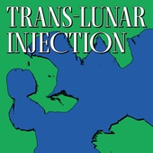 the Yummy Mouths - Trans-Lunar Injection