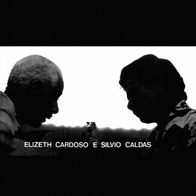 Elizeth Cardoso e Silvio Caldas, Vol. 1 - Silvio Caldas