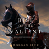 Morgan Rice - Rise of the Valiant (Kings and Sorcerers–Book 2)  artwork