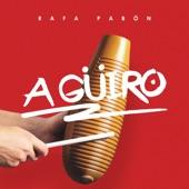 Rafa Pabon - A Güiro
