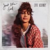 Evvie McKinney - Just Like God