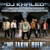 We Takin' Over (feat. Akon, T.I., Rick Ross, Fat Joe, Baby & Lil' Wayne) - Single