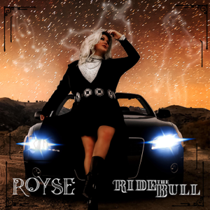 Royse - Ride the Bull