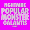 Popular Monster (Nghtmre & Galantis Remix) by Falling In Reverse, NGHTMRE & Galantis