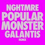 songs like Popular Monster