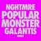 Popular Monster - Falling In Reverse, NGHTMRE & Galantis lyrics