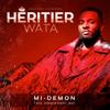 Tout simplement moi (Mi-démon) - Héritier Wata