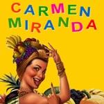 Carmen Miranda - When I Love I Love