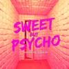 Alissa Ava - Sweet but Psycho (feat. Mckenzie Max)