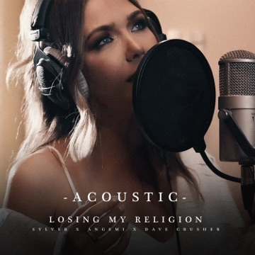 Sylver, Angemi & Dave Crusher – Losing My Religion (Live Acoustic) – Single
