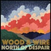 Wood & Wire - Lies & Money