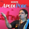 Apudi Pode Single