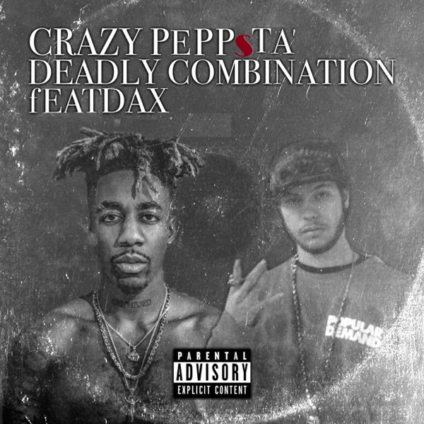 Deadly Combination (feat. Dax) - Single