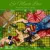 So Much Love (feat. Melanae) - Single