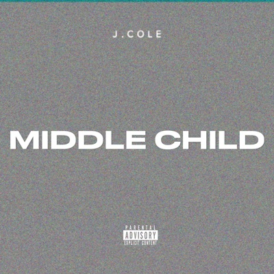 MIDDLE CHILD - Single MP3 Download