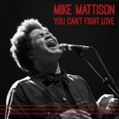 Mike Mattison - That Makes Two Of Us