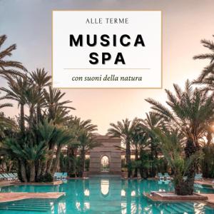 Life Norma - Alle terme musica spa - Keep calm & rilassati con suoni della natura