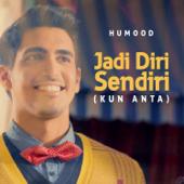 Jadi Diri Sendiri (Kun Anta) [Bahasa/Malay Version] - Humood Alkhudher