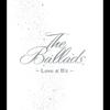 The Ballads ~Love & B'z~ - B'z