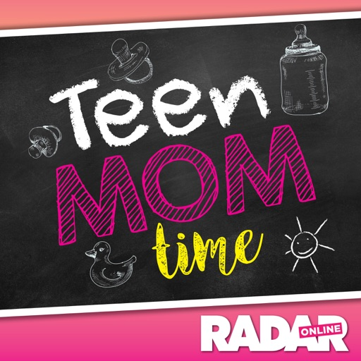 Cover image of Teen Mom Time - Radar Online's Teen Mom Recaps