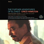 Listen to 30 seconds of Chico Hamilton - That Boy With That Long Hair