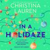 Christina Lauren - In a Holidaze (Unabridged)  artwork