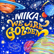 We Are Golden (Deluxe Version) - MIKA
