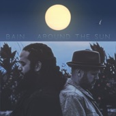 Bain - Around the Sun (feat. Lady Midnight)