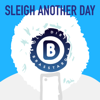 Sleigh Another Day - EP - Old Dirty Brasstards