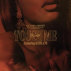 Victoria Monét - Touch Me feat. Kehlani [Remix]