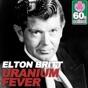 Uranium Fever (Remastered) by Elton Britt